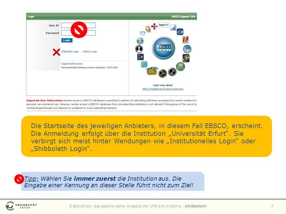 E-Bibliothek: das elektronische Angebot der UFB Erfurt/Gotha : Shibboleth7 Die Startseite des jeweiligen Anbieters, in diesem Fall EBSCO, erscheint. D