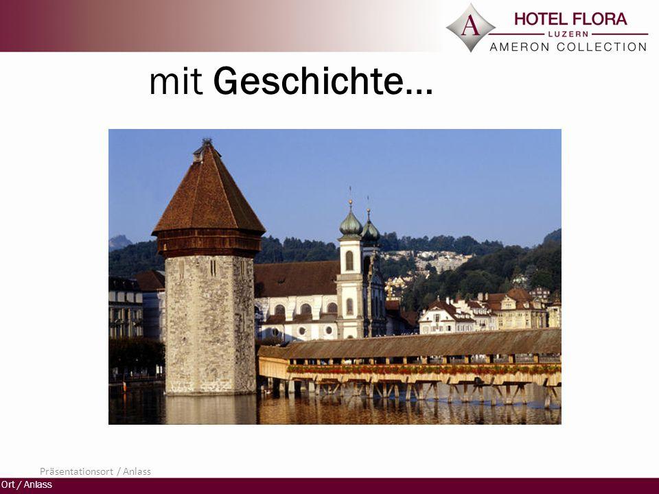 Ort / Anlass Luzern erleben…