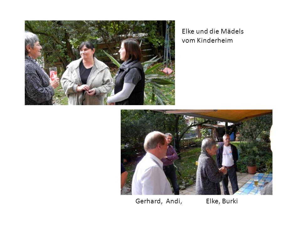 Gerhard, Andi, Elke, Burki Elke und die Mädels vom Kinderheim