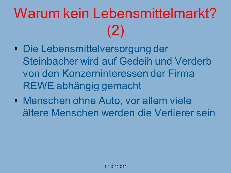 Warum kein Lebensmittelmarkt? (2) Die Lebensmittelversorgung der Steinbacher wird auf Gedeih und Verderb von den Konzerninteressen der Firma REWE abhä