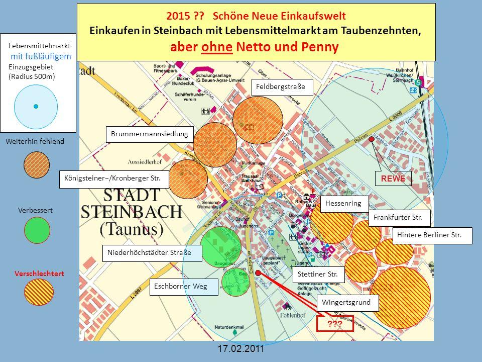 REWE Eschborner Weg Niederhöchstädter Straße Königsteiner/Kronberger Str. Brummermannsiedlung Feldbergstraße ??? Wingertsgrund Stettiner Str. Frankfur