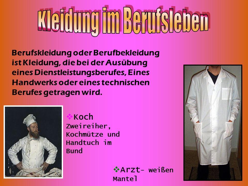 Berufskleidung oder Berufbekleidung ist Kleidung, die bei der Ausübung eines Dienstleistungsberufes, Eines Handwerks oder eines technischen Berufes ge