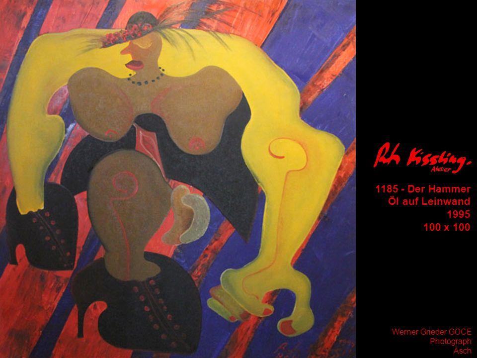 1185 - Der Hammer Öl auf Leinwand 1995 100 x 100 Werner Grieder GOCE Photograph Äsch