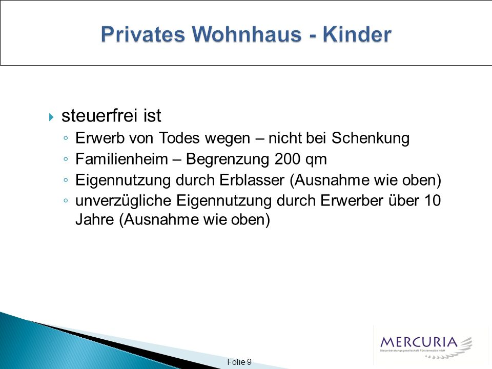 Folie 10 Beispiel: Zuwendung an Lebensgefährten 2005, spätere Eheschließung 2007, weitere Zuwendung 2009 Schenkung 2005 EUR 100.000 Steuer 2005 EUR 100.000./.