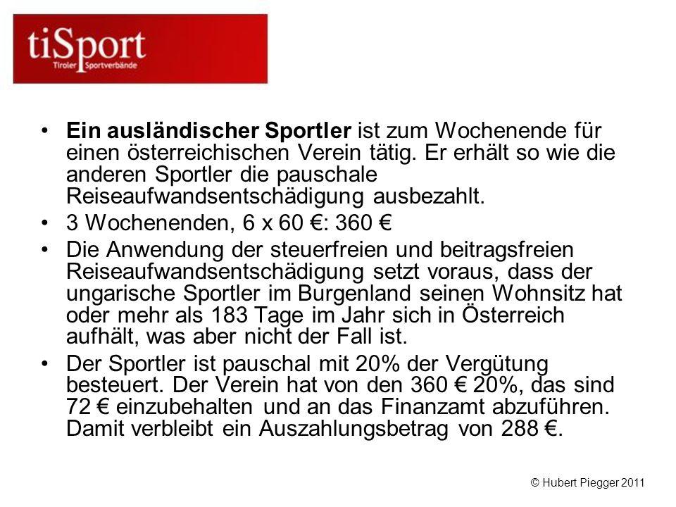 Ein ausländischer Sportler ist zum Wochenende für einen österreichischen Verein tätig.