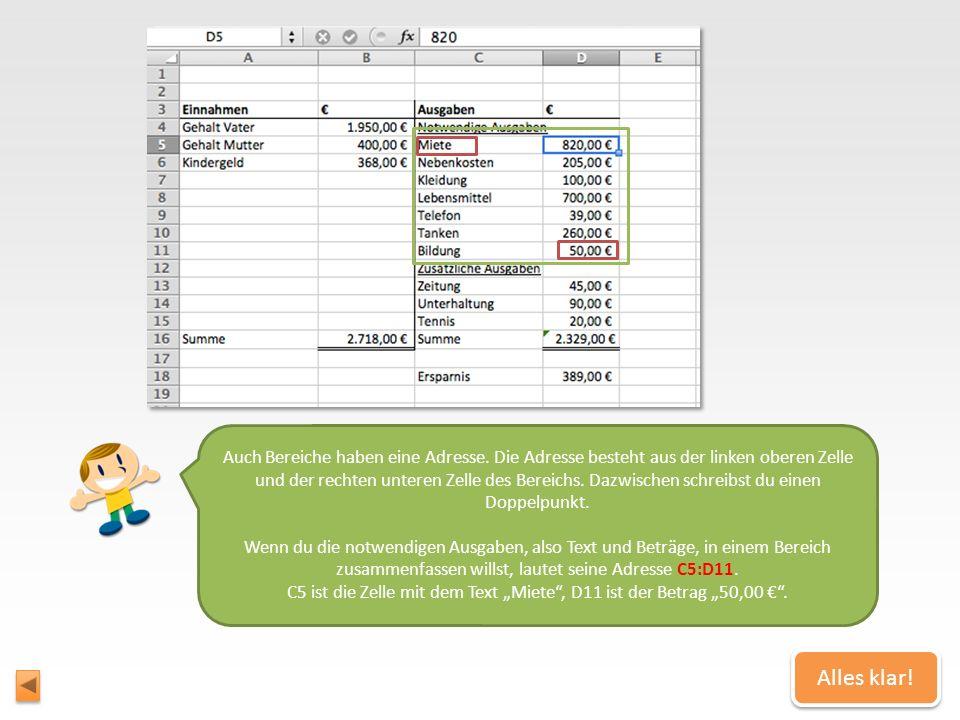 Wie die Adresse des Bereichs aussieht Man kann in Excel auch mehrere Zellen zusammenfassen und mit ihnen rechnen oder andere Dinge machen. Mehrere Zel