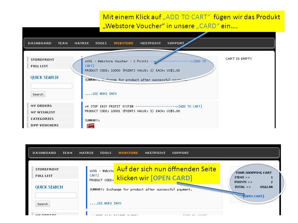 Mit einem Klick auf ADD TO CART fügen wir das Produkt Webstore Voucher in unsere CARD ein….