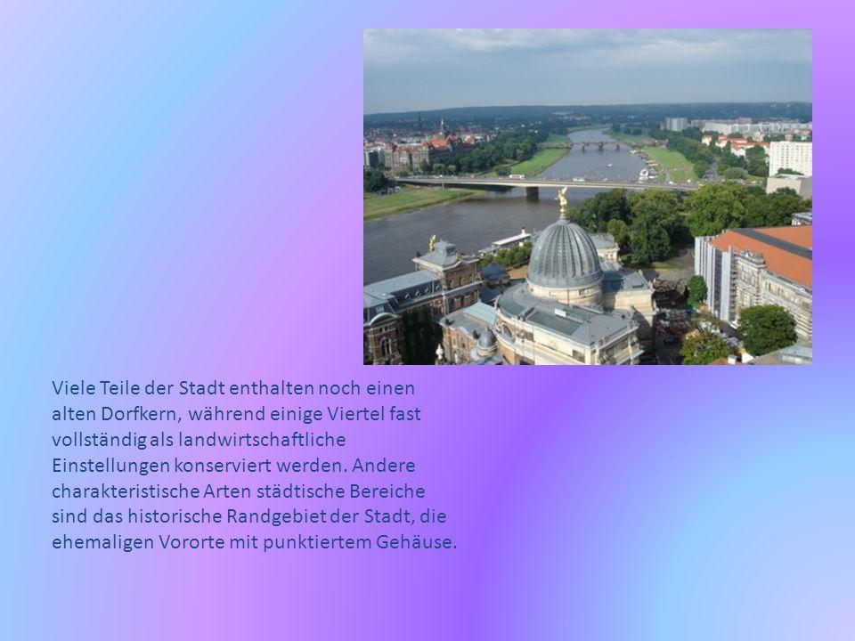 Seit 1991 ist Dresden in 10 Bezirke geteilt worden, die Ortsamtsbereich und neun ehemalige Städte (Ortschaften) genannt werden die enthalten worden sind.