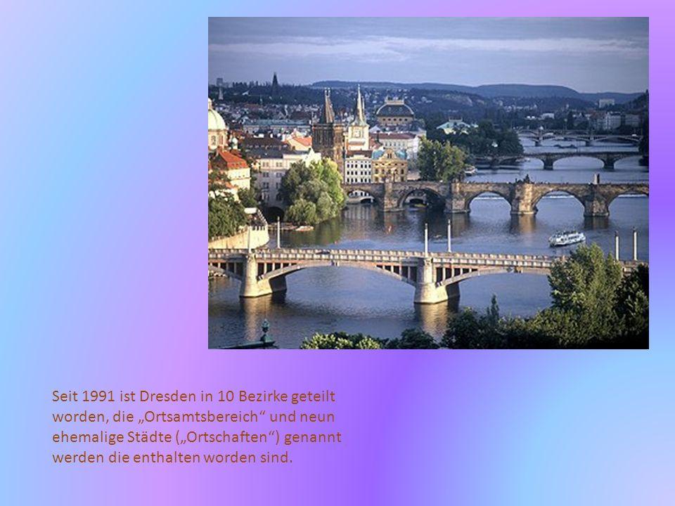 Ein Ortsamtsbereich bewirtet Untereinheiten der politischen und administrativen Anstalten der Dresden Gemeinschaft.
