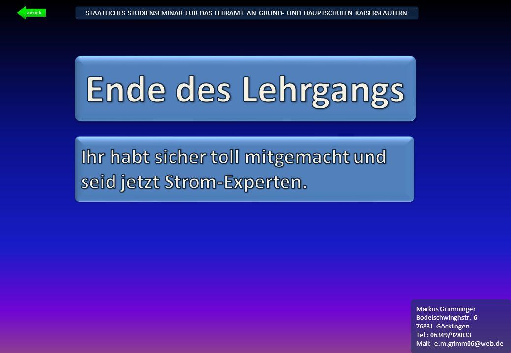 STAATLICHES STUDIENSEMINAR FÜR DAS LEHRAMT AN GRUND- UND HAUPTSCHULEN KAISERSLAUTERN Markus Grimminger Bodelschwinghstr. 6 76831 Göcklingen Tel.: 0634