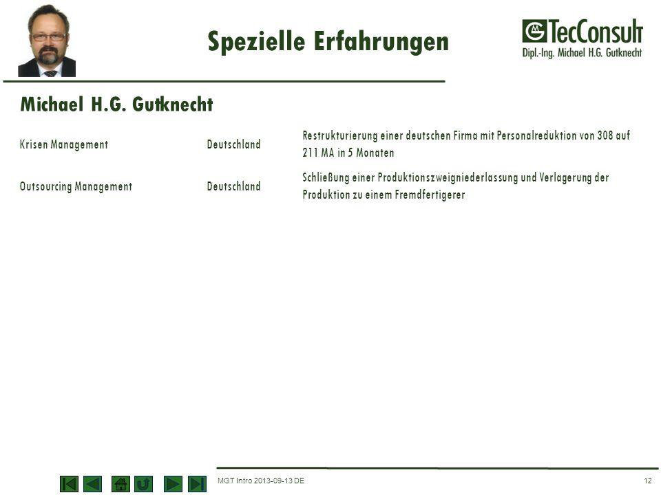 MGT Intro 2013-09-13 DE Spezielle Erfahrungen 12 Krisen ManagementDeutschland Restrukturierung einer deutschen Firma mit Personalreduktion von 308 auf