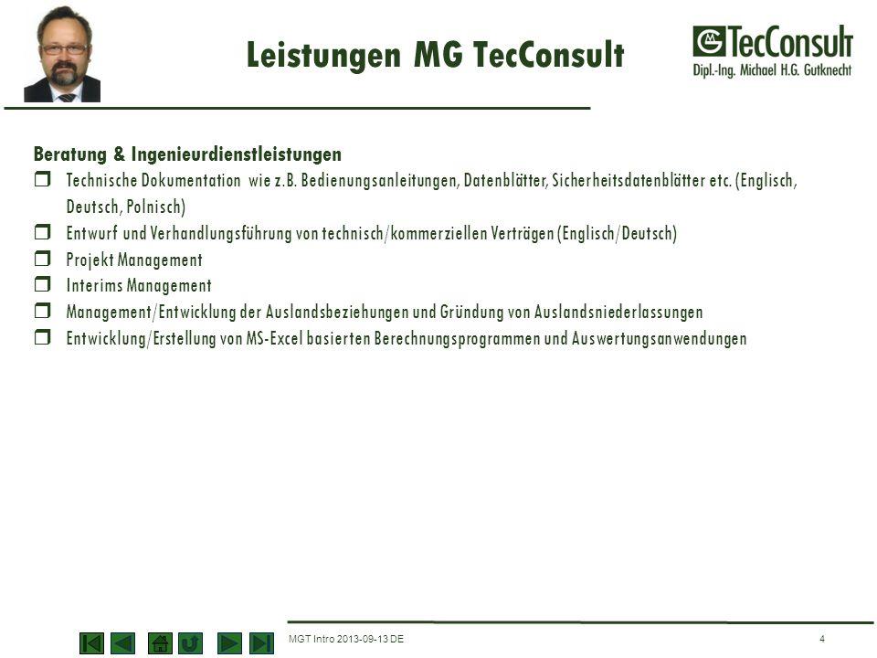 Leistungen MG TecConsult MGT Intro 2013-09-13 DE4 Beratung & Ingenieurdienstleistungen Technische Dokumentation wie z.B. Bedienungsanleitungen, Datenb