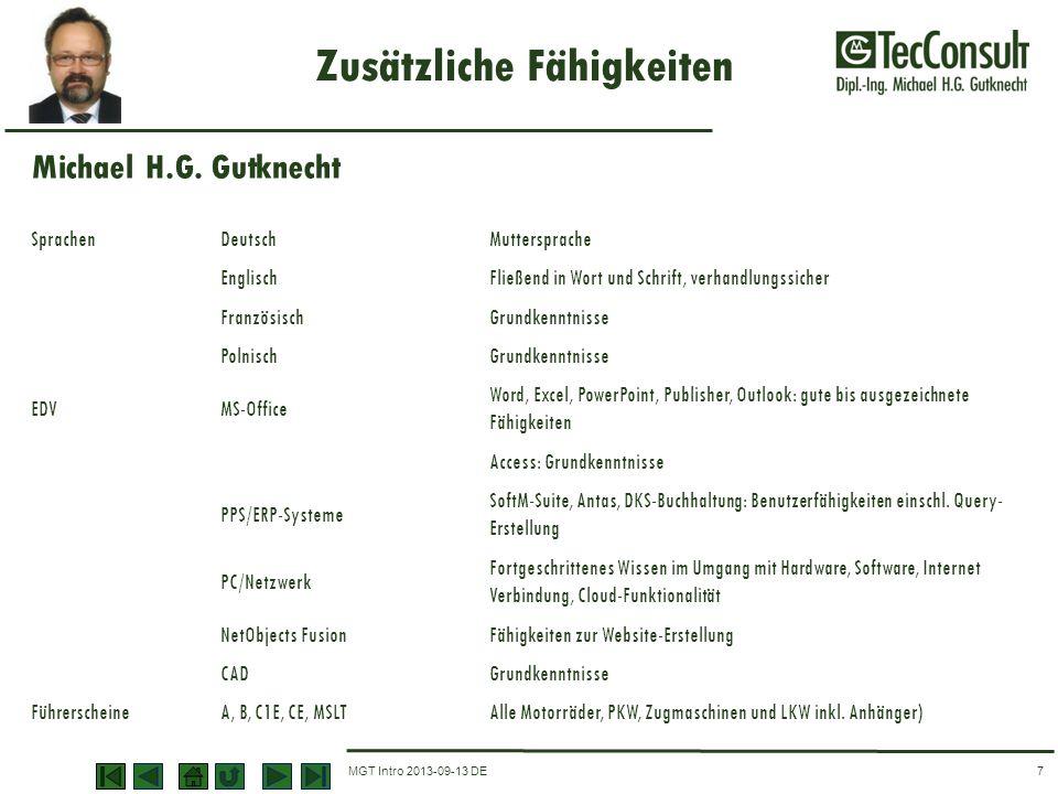 MGT Intro 2013-09-13 DE Zusätzliche Fähigkeiten 7 SprachenDeutschMuttersprache EnglischFließend in Wort und Schrift, verhandlungssicher FranzösischGru