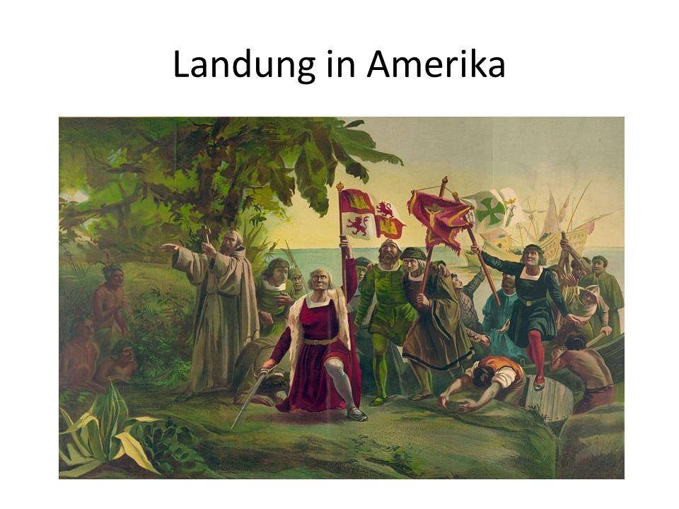 Landung in Amerika