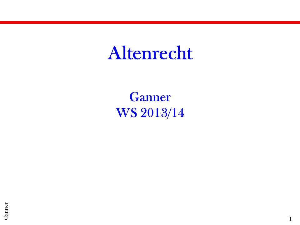 1 Ganner Altenrecht Ganner WS 2013/14