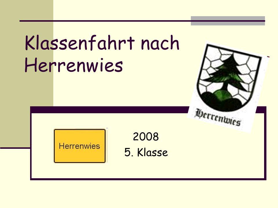 Klassenfahrt nach Herrenwies 2008 5. Klasse