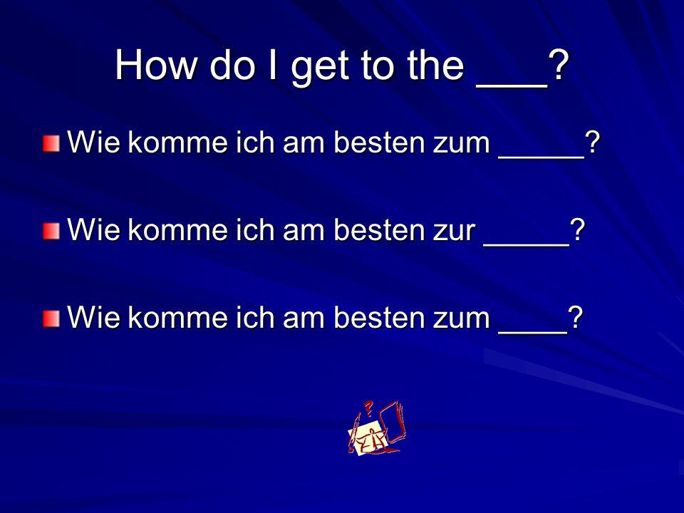 zum or zur.zum for the der and das words Der Dom….