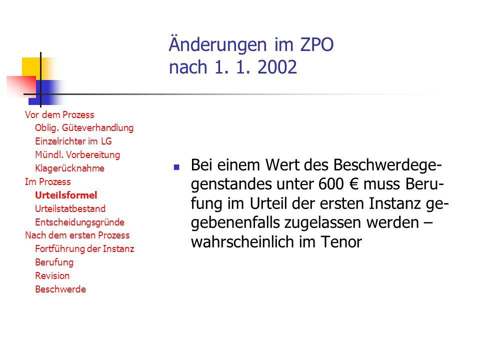 Änderungen im ZPO nach 1.1. 2002 Vor dem Prozess Oblig.