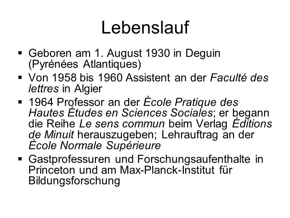 Lebenslauf Geboren am 1. August 1930 in Deguin (Pyrénées Atlantiques) Von 1958 bis 1960 Assistent an der Faculté des lettres in Algier 1964 Professor