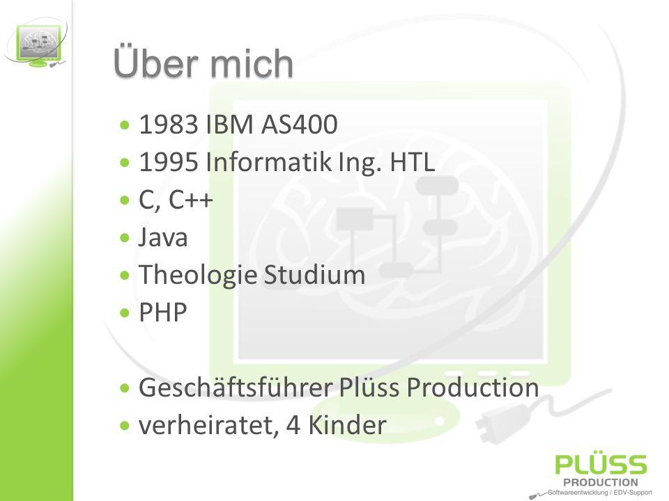 Über mich 1983 IBM AS400 1995 Informatik Ing. HTL C, C++ Java Theologie Studium PHP Geschäftsführer Plüss Production verheiratet, 4 Kinder