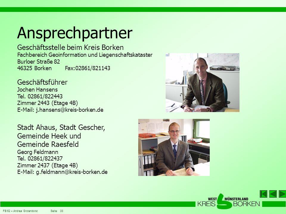 FB 62 – Andrea Grotendorst Seite: 33 Ansprechpartner Geschäftsführer Jochen Hansens Tel.