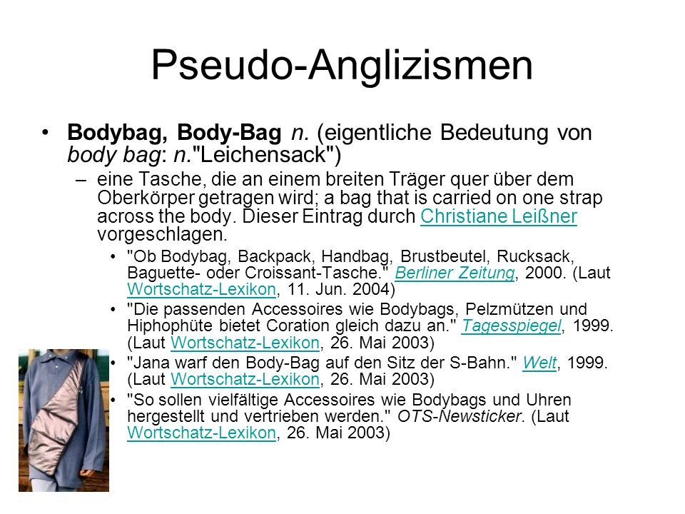 Pseudo-Anglizismen Bodybag, Body-Bag n.
