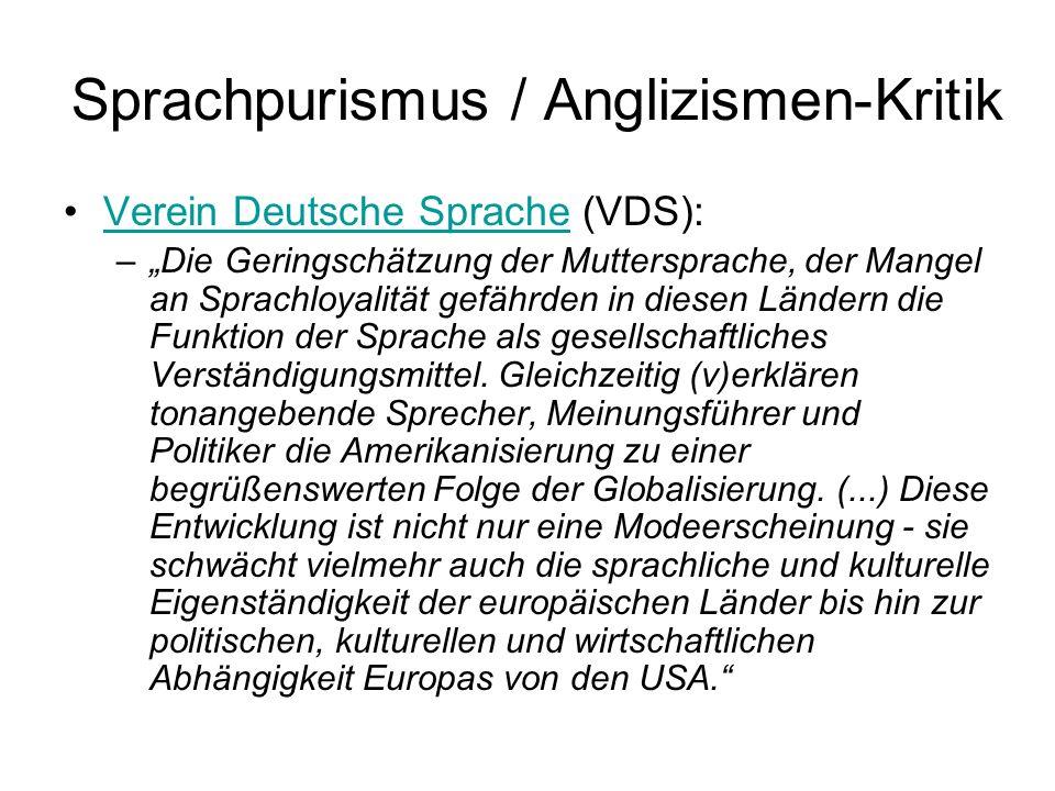 Sprachpurismus / Anglizismen-Kritik Verein Deutsche Sprache (VDS):Verein Deutsche Sprache –Die Geringschätzung der Muttersprache, der Mangel an Sprach