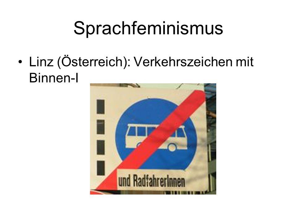 Sprachfeminismus Linz (Österreich): Verkehrszeichen mit Binnen-I