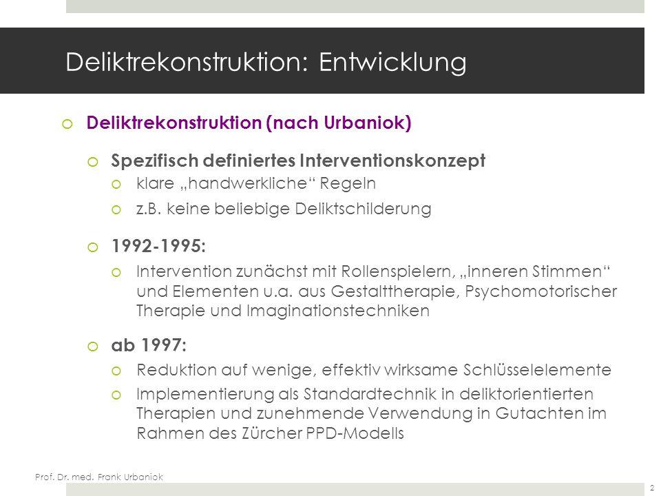 Prof.Dr. med. Frank Urbaniok Professionelle (therapeutische) Haltung oDen Klienten...