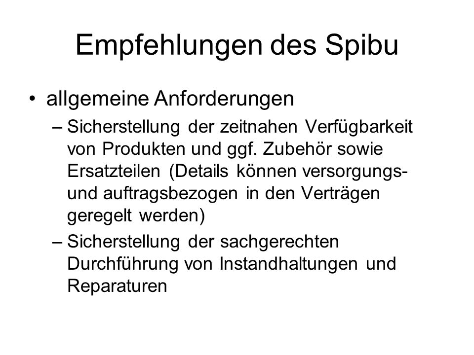 Empfehlungen des Spibu allgemeine Anforderungen –Sicherstellung der zeitnahen Verfügbarkeit von Produkten und ggf.