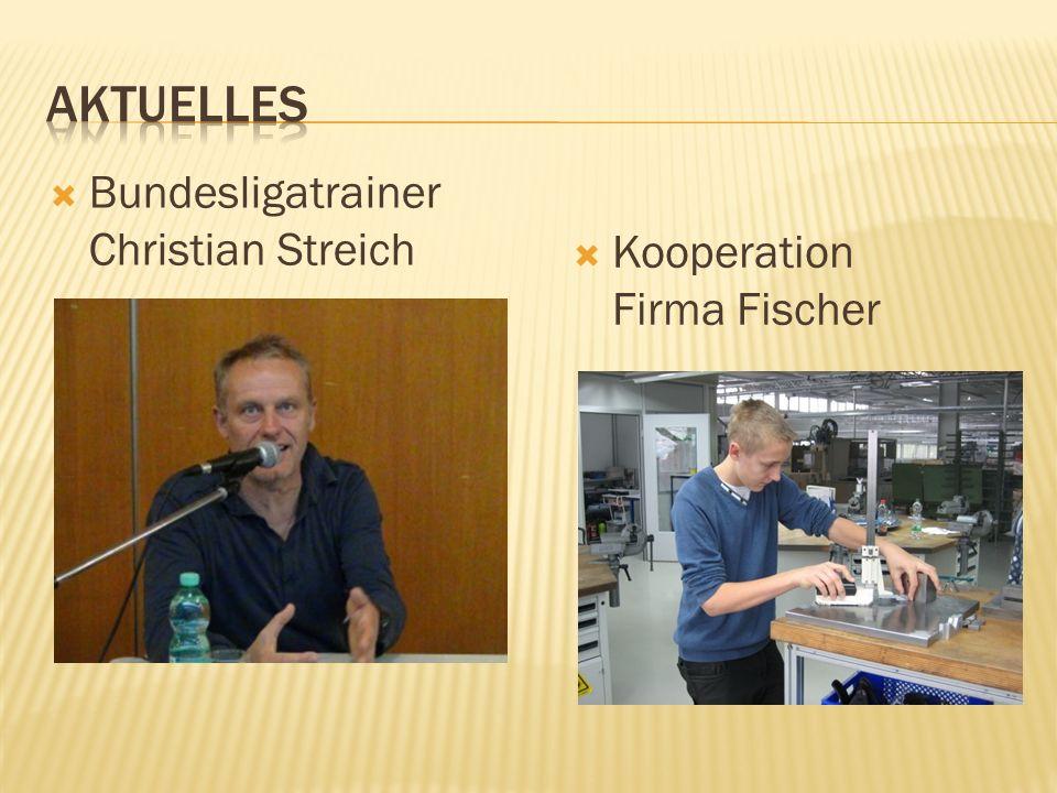 Bundesligatrainer Christian Streich Kooperation Firma Fischer