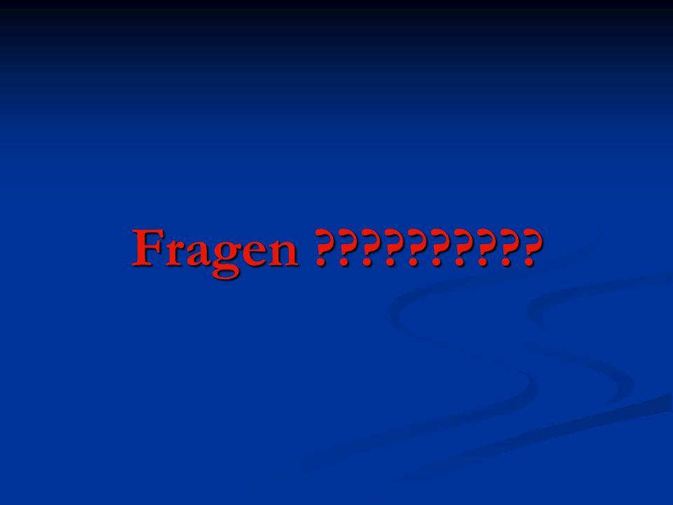 Fragen ??????????