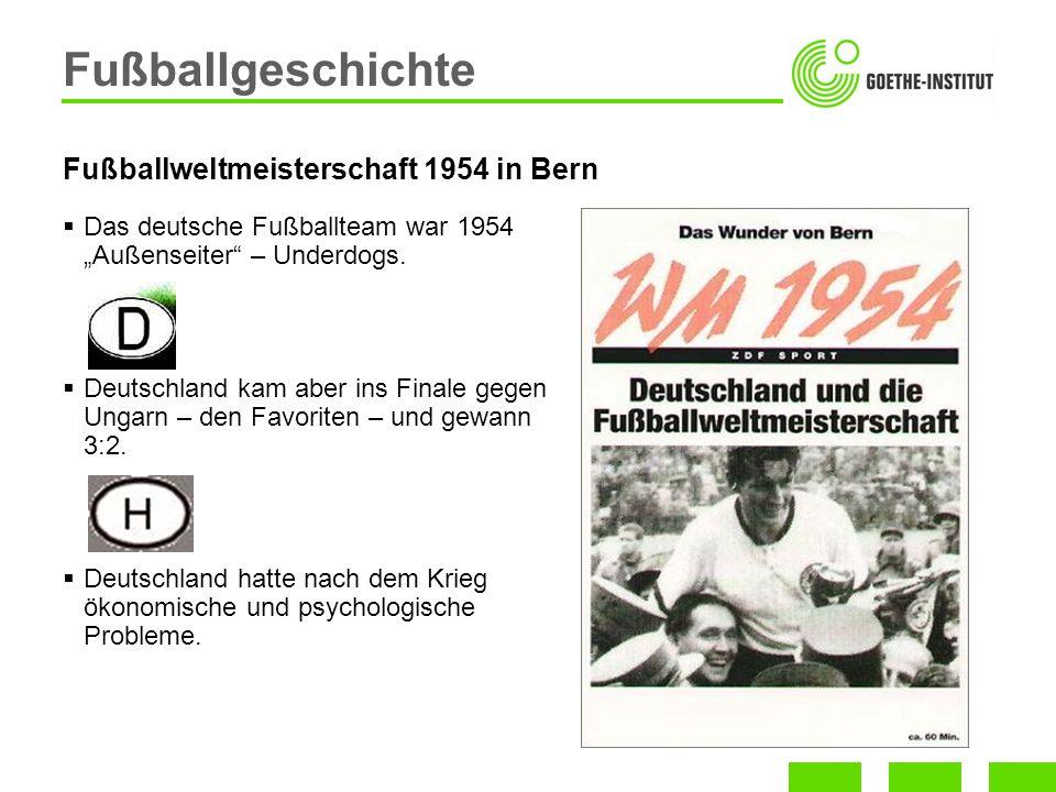 Das deutsche Fußballteam war 1954 Außenseiter – Underdogs. Deutschland kam aber ins Finale gegen Ungarn – den Favoriten – und gewann 3:2. Deutschland