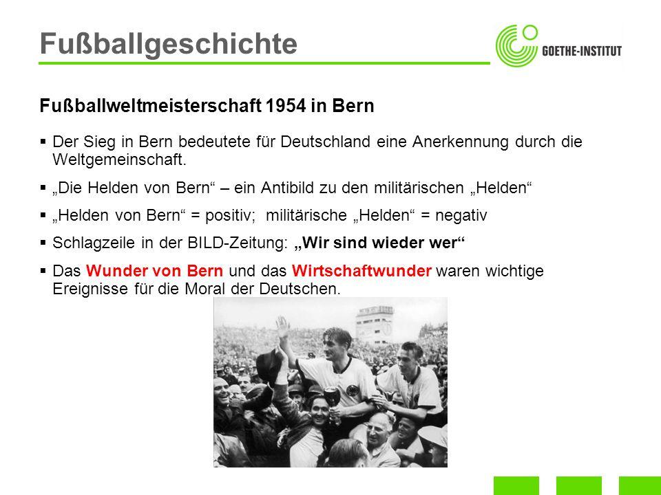 Der Sieg in Bern bedeutete für Deutschland eine Anerkennung durch die Weltgemeinschaft. Die Helden von Bern – ein Antibild zu den militärischen Helden
