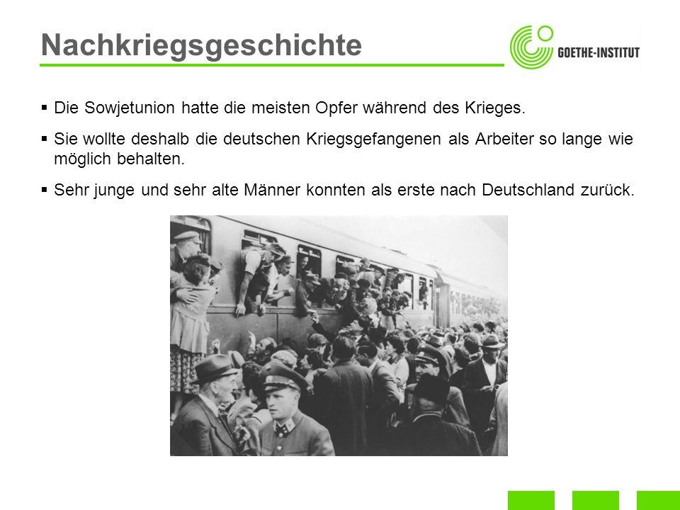 Die Sowjetunion hatte die meisten Opfer während des Krieges. Sie wollte deshalb die deutschen Kriegsgefangenen als Arbeiter so lange wie möglich behal