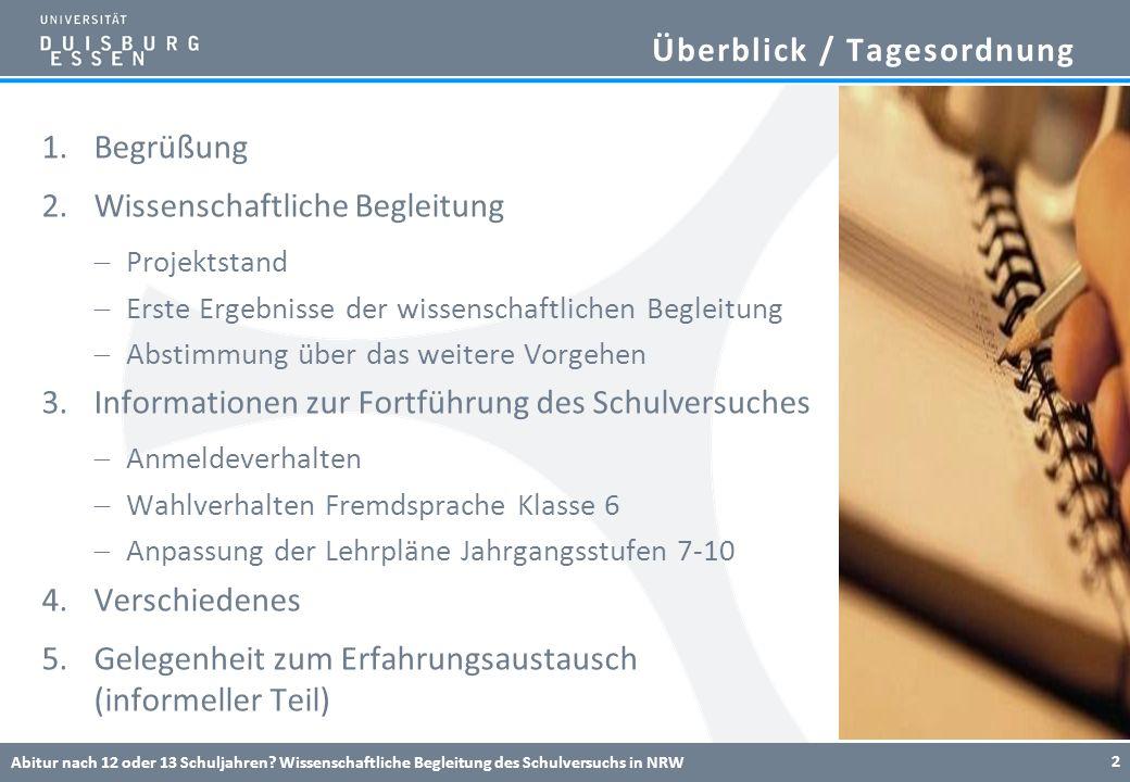 Wissenschaftliche Begleitung: Konzeption Abitur nach 12 oder 13 Schuljahren.