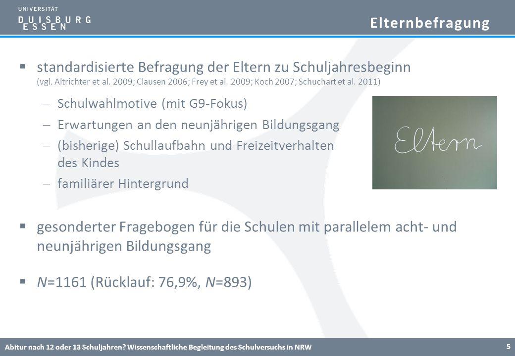 Elternbefragung standardisierte Befragung der Eltern zu Schuljahresbeginn (vgl. Altrichter et al. 2009; Clausen 2006; Frey et al. 2009; Koch 2007; Sch