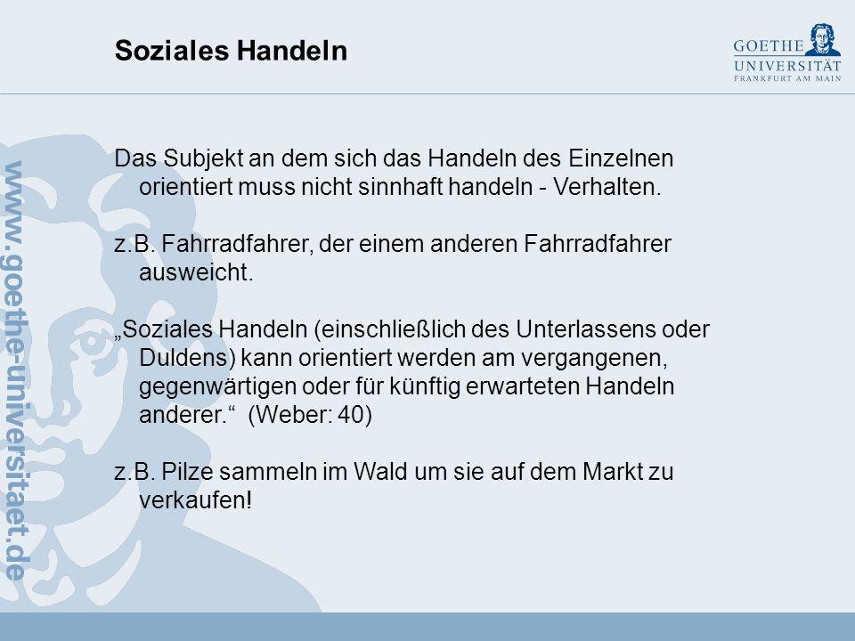 Soziales Handeln Bestimmung von sozialem Handeln 2.