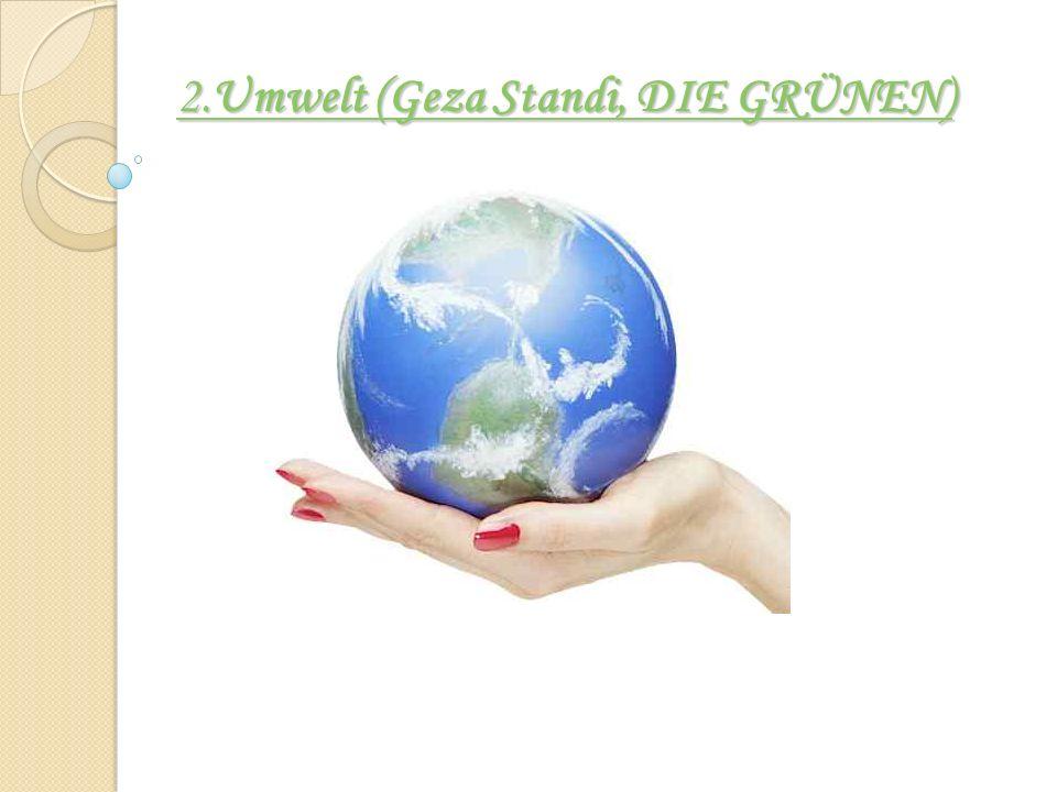 2.Umwelt (Geza Standi, DIE GRÜNEN) 2.Umwelt (Geza Standi, DIE GRÜNEN)