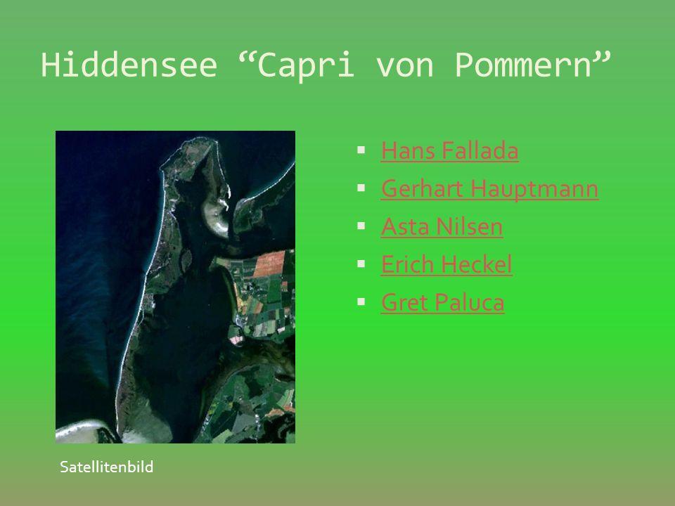 Hiddensee Capri von Pommern Hans Fallada Gerhart Hauptmann Asta Nilsen Erich Heckel Gret Paluca Satellitenbild