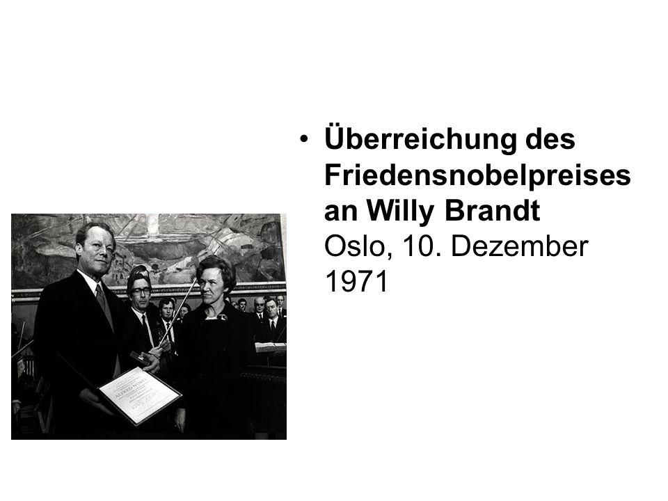 Überreichung des Friedensnobelpreises an Willy Brandt Oslo, 10. Dezember 1971
