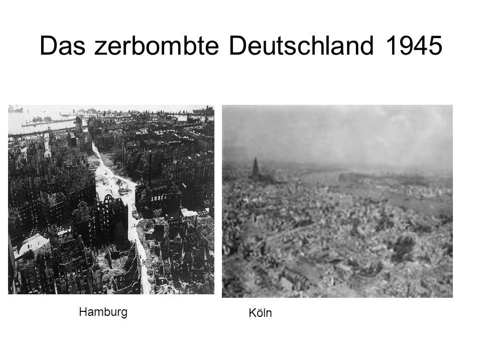 Demontage Durch den Zweiten Weltkrieg sind weite Bereiche Deutschlands in ein Trümmerfeld verwandelt.