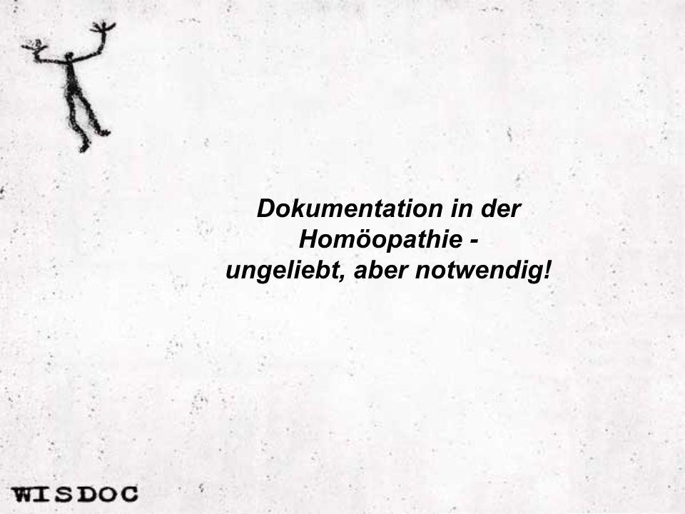 Dokumentation in der Homöopathie - ungeliebt, aber notwendig!