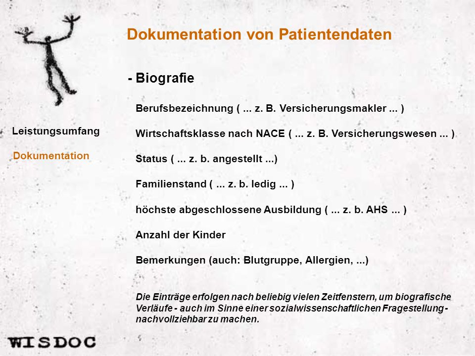 Dokumentation von Patientendaten Leistungsumfang - Biografie Dokumentation Berufsbezeichnung (...