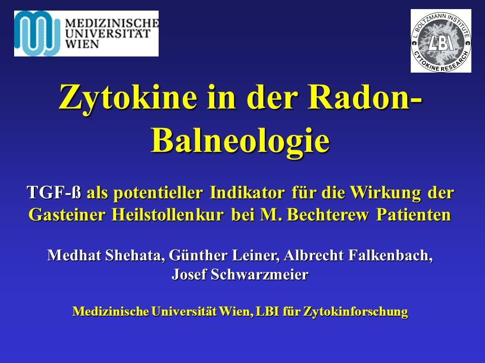 Zytokine in der Radon- Balneologie TGF-ß als potentieller Indikator für die Wirkung der Gasteiner Heilstollenkur bei M. Bechterew Patienten Medhat She