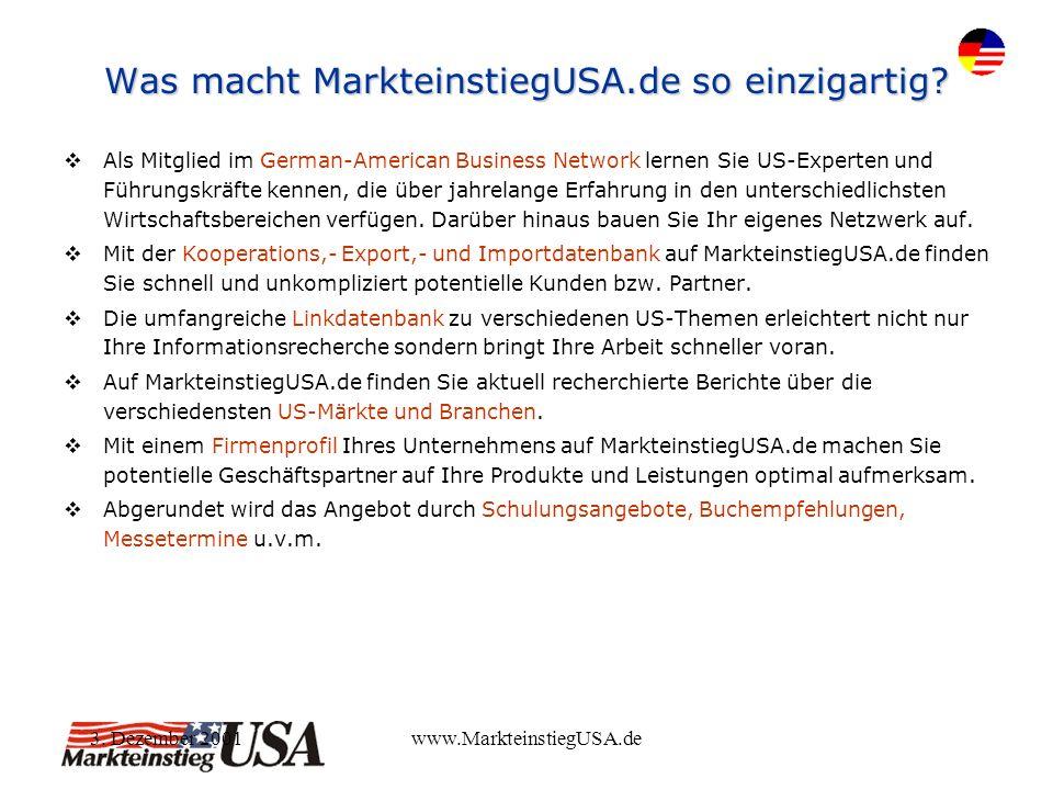 3. Dezember 2001www.MarkteinstiegUSA.de Was macht MarkteinstiegUSA.de so einzigartig.