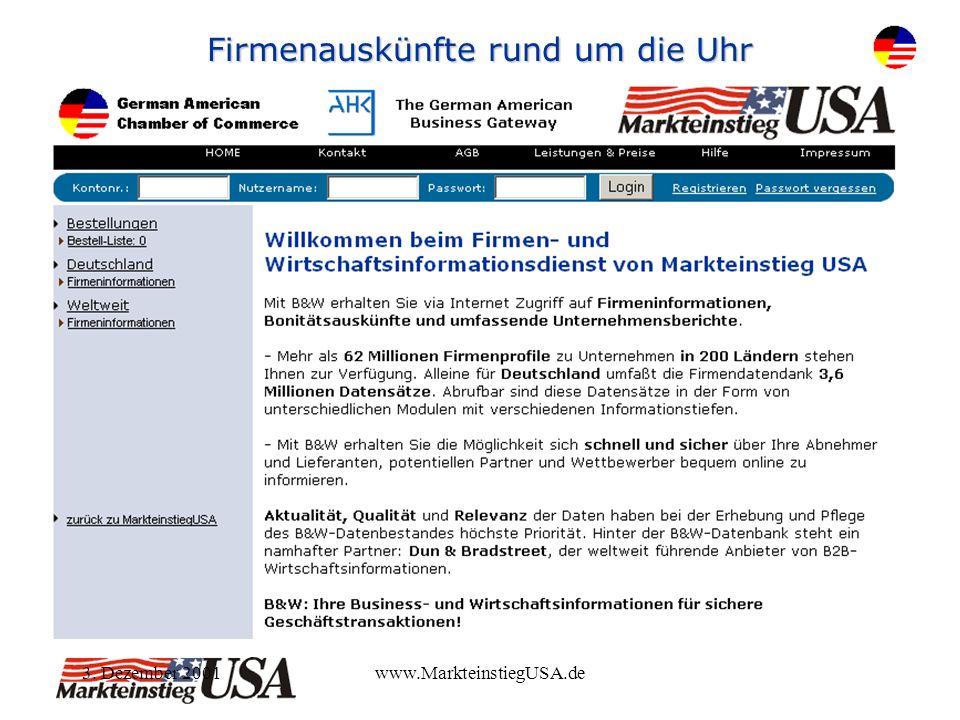 3. Dezember 2001www.MarkteinstiegUSA.de Firmenauskünfte rund um die Uhr