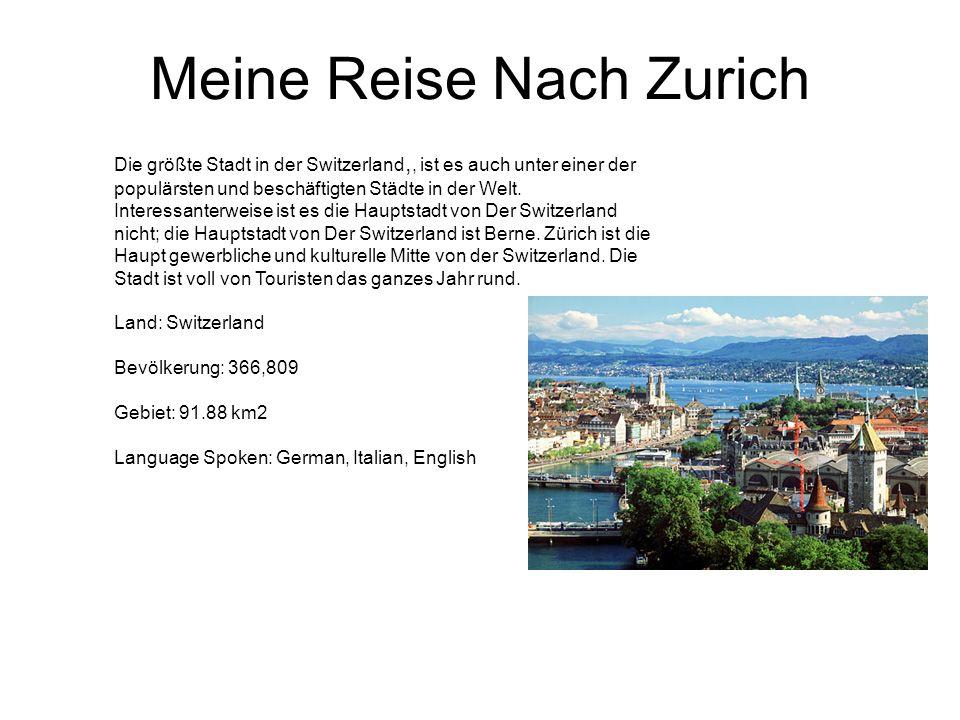 Meine Reise Nach Zurich Die größte Stadt in der Switzerland,, ist es auch unter einer der populärsten und beschäftigten Städte in der Welt.