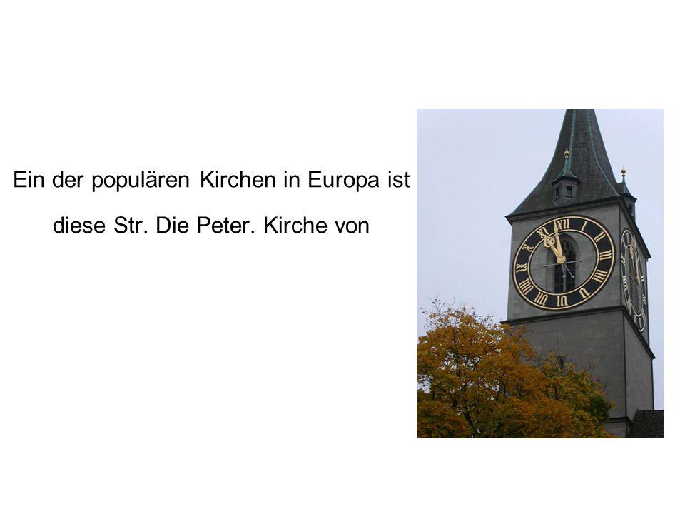Ein der populären Kirchen in Europa ist diese Str. Die Peter. Kirche von