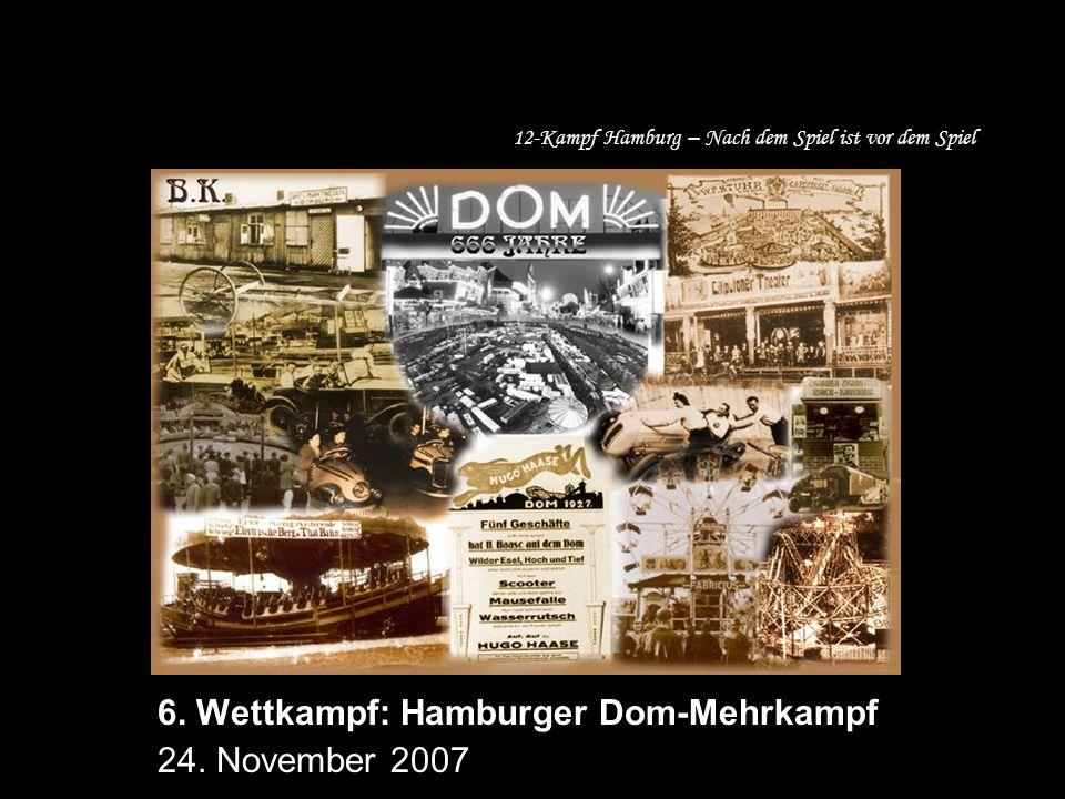 12-Kampf Hamburg – Nach dem Spiel ist vor dem Spiel 6.